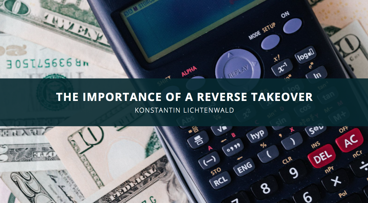 Konstantin Lichtenwald Discusses the Importance of a Reverse Takeover